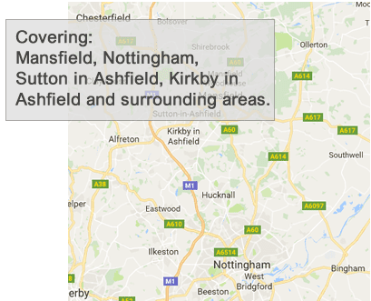 Mansfield Nottibgham, Sutton in Ashfield, Kirkby in Ashfield and surrounding areas